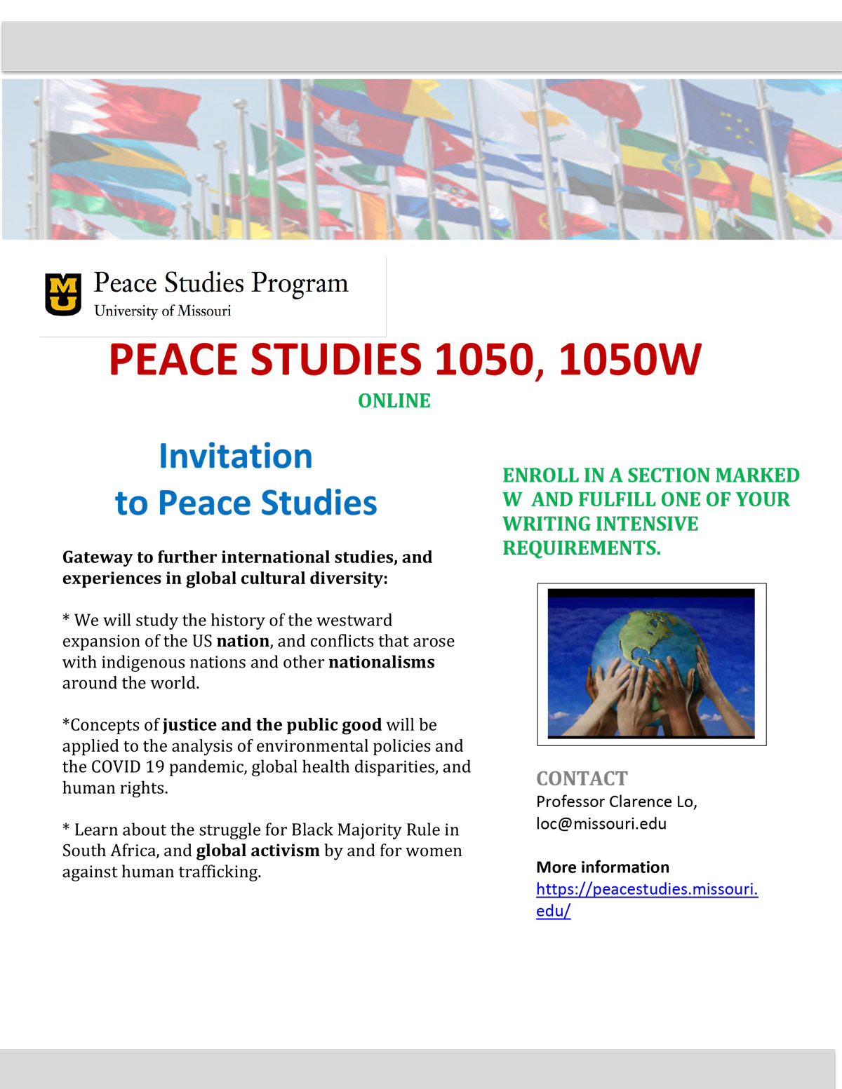 PEA_ST 1050 and 1050W:  Introduction to Peace Studies.  Professor Clarence Lo, former Director of the Peace Studies Program.    100% online